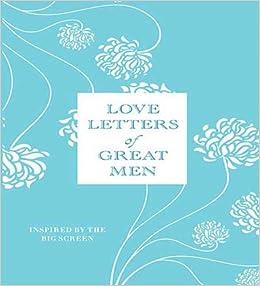 Love Letters Of Great Men Ursula Doyle Anton Lesser 9781427206701 Amazon Books