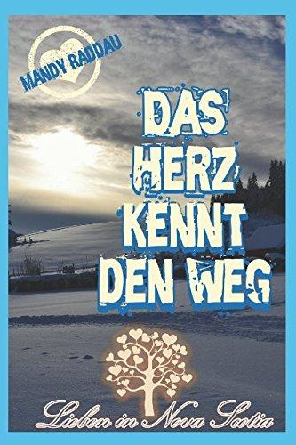 Das Herz kennt den Weg (Lieben in Nova Scotia) (German Edition) PDF