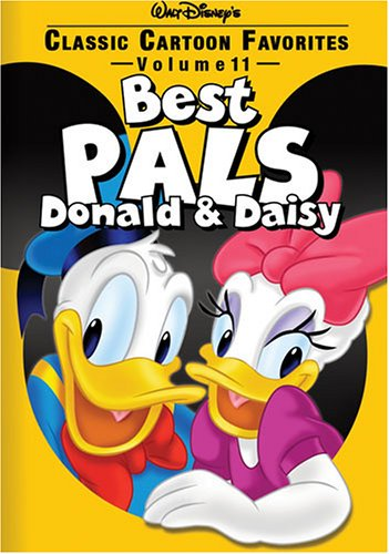 Classic Cartoon Favorites - Best Pals - Donald & Daisy (Vol. 11) (Cartoons Classic Donald Duck)