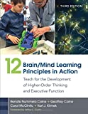 img - for 12 Brain/Mind Learning Principles in Action: Teach for the Development of Higher-Order Thinking and Executive Function book / textbook / text book