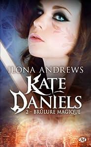 "Afficher ""Kate Daniels n° 02 Brûlure magique"""