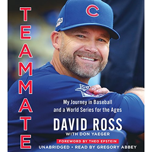 Teammate: My Journey in Baseball and a World Series for the Ages Audiobook [Free Download by Trial] thumbnail