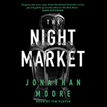 The Night Market Audiobook by Jonathan Moore Narrated by Tim Flavin