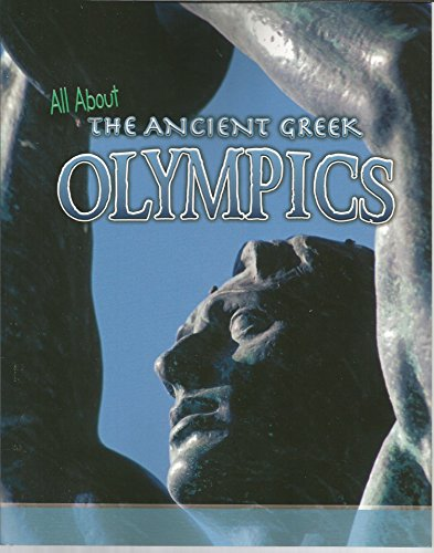 All About the Ancient Greek Olympics (Raintree Fusion: Fusion: History)