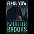 Final Vow (Bluegrass Brothers Book 6)