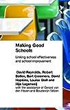 img - for Making Good Schools: Linking School Effectiveness and Improvement (Biblical Limits) by Bollen Robert Creemers Bert P.M. Hopkins David Lagerweij Nijs Reynolds David Stoll Louise (1996-11-21) Paperback book / textbook / text book