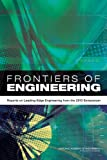 Frontiers of Engineering : Reports on Leading-Edge Engineering from the 2013 Symposium, National Academy of Engineering, 030929603X