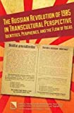 The Russian Revolution of 1905 in Transcultural Perspective, Felicitas Fischer von Weikersthal, 0893574082