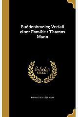 Buddenbrooks; Verfall Einer Familie / Thomas Mann Hardcover