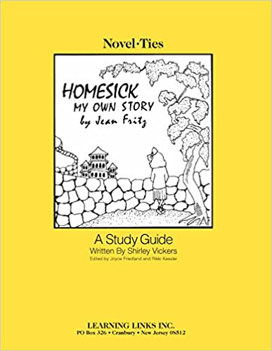 Homesick My Own Story Novel Ties Study Guide Jean Fritz