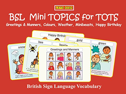 Bsl mini topics for tots greetings manners colours weather bsl mini topics for tots greetings manners colours weather minibeasts m4hsunfo