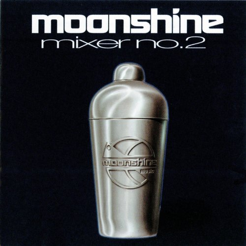 Moonshine Mixer No 2 Explicit