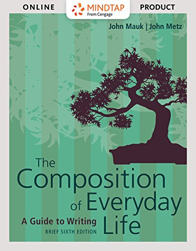 MindTap English for Mauk/Metz's The Composition of Everyday Life - 6 months - 6th Edition [Online Courseware] by...