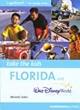 img - for Take the Kids Florida & Walt Disney World Resort (Take the Kids - Cadogan) book / textbook / text book