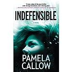Indefensible | Pamela Callow