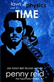 Time: (Law of Physics #3) (Hypothesis Series)