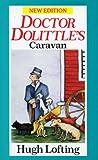 Dr. Dolittle's Caravan (Red Fox Older Fiction)
