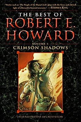 The Best of Robert E. Howard     Volume 1: Volume 1: The Shadow Kingdom (Best of Robert E Howard)