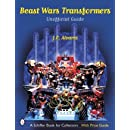 Beast Wars Transformers: The Unofficial Guide with Price Guide (A Schiffer Book for Collectors)