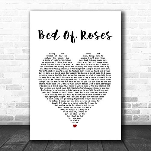 Bed Music Lyrics - Bed of Roses Heart Song Lyric Art Music Quote Gift Poster Print