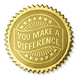 Deluxe Embossed You Make a Difference Gold Foil Certificate Seals, 2 Inch, Self Adhesive, 102 Count