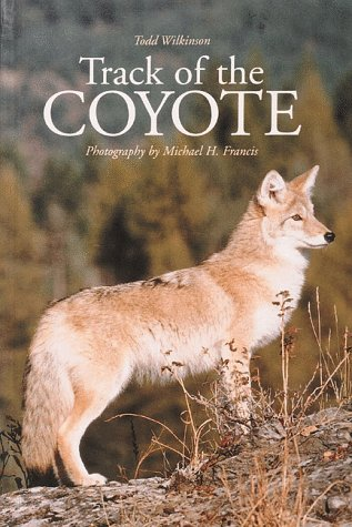Track of the Coyote (Northword Wildlife Series)