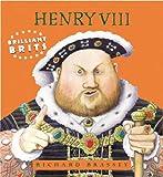 Henry VIII (Brilliant Brits)