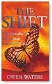The Shift: The Revolution in Human Consciousness