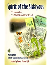 Spirit of the Siskiyous: The Journals of a Mountain Naturalist