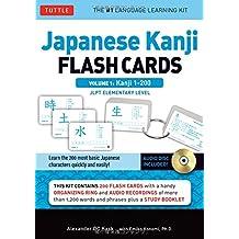 Japanese Kanji Flash Cards Kit, Volume 1: Kanji 1-200: JLPT Beginning Level: Learn 200 Japanese Characters Including Native Speaker Audio, Sample Sentences & Compound Words
