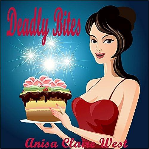 Free kindle book downloads 2012 Deadly Bites en español PDF RTF B00OZSUW74 by Anisa Claire West