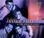 The Definitive Frankie Valli & The Fo...
