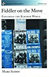 Fiddler on the Move: Exploring the Klezmer World (American Musicspheres)