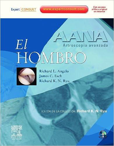 Online-Hörbuch-Verleih herunterladen AANA. Artroscopia avanzada. El hombro PDF DJVU 8480868805