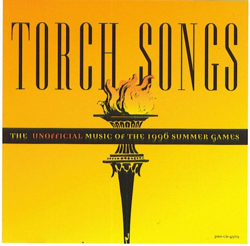 Torch Songs: The Unofficial Music Of The 1996 Summer Games