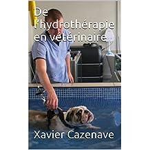 De l'hydrothérapie en vétérinaire (French Edition)