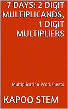 7 Multiplication Worksheets with 2-Digit Multiplicands, 1-Digit ...
