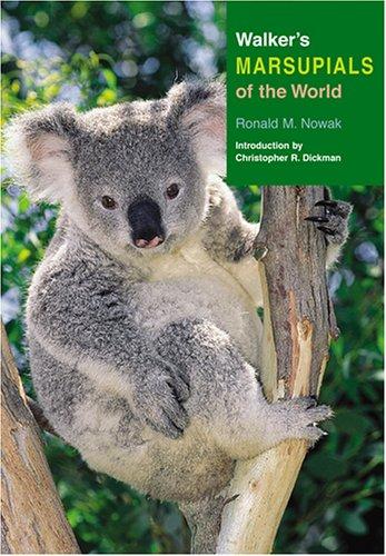 Walker's Marsupials of the World (Walker's Mammals)