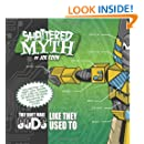 Shattered Myth: They don't make Gods like they used to