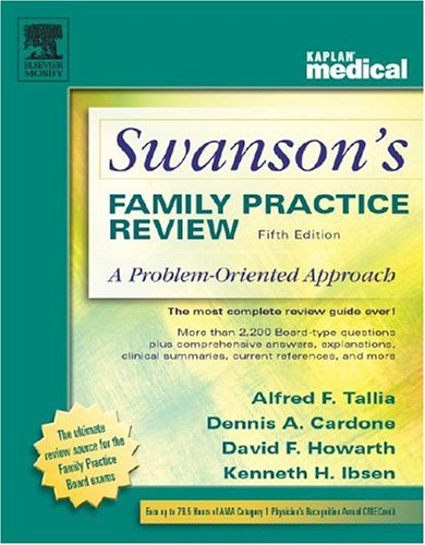 Swanson's Family Practice Review: A Problem-Oriented Approach, Fifth Edition
