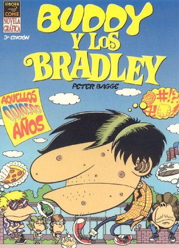 Read Online Buddy Y Los Bradley / Buddy And The Bradleys: Aquellos Odiosos Anos (Spanish Edition) pdf epub