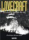 Lovecraft, tome 3 : La Couleur tombée du ciel par Lalia