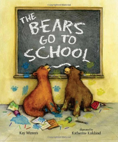 The Bears Go to School (A Pete & Gabby Book)