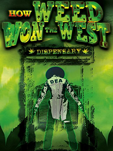 how-weed-won-the-west