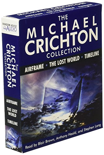 The Michael Crichton Anthology: Airframe, The Lost World, and Timeline