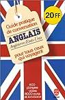 Guide pratique de conversation pour tous ceux qui voyagent : Anglais/américain par Ravier
