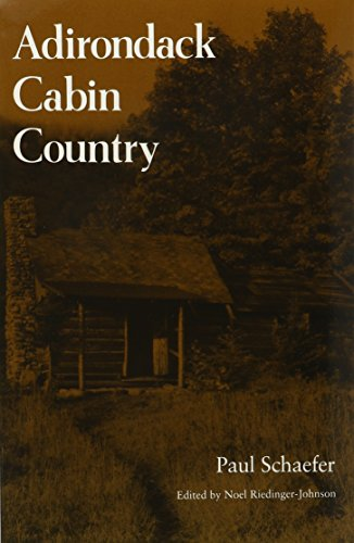 Adirondack Cabin Country (York State Books)