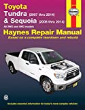 Toyota Tundra (2007 thru 2014) & Sequoia (2008 thru 2014): All 2WD and 4WD models (Haynes Repair Manual)