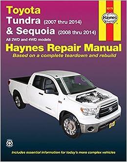 Toyota Tundra 2007 Thru 2014 Sequoia 2008 All 2wd. Toyota Tundra 2007 Thru 2014 Sequoia 2008 All 2wd And 4wd Models Haynes Repair Manual Editors Of Manuals 9781620921869. Toyota. 2001 Toyota Tundra V8 Exhaust Diagram At Scoala.co