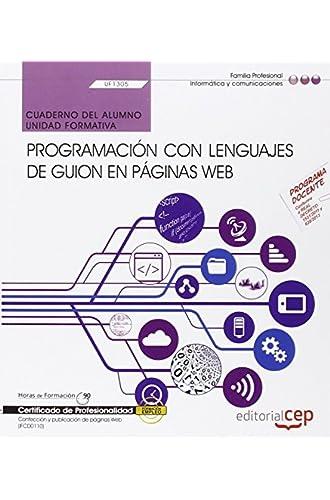 Cuaderno Del Alumno. Programación Con Lenguajes De Guion En Páginas Web . Certificados De Profesionalidad. Confección Y Publicación De Páginas Web